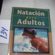 Coleccionismo deportivo: NATACION PARA ADULTOS. Lote 147532022