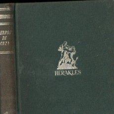 Coleccionismo deportivo: HUERTA RAMÍREZ : PERROS DE CAZA (HERAKLES, 1962). Lote 147595614