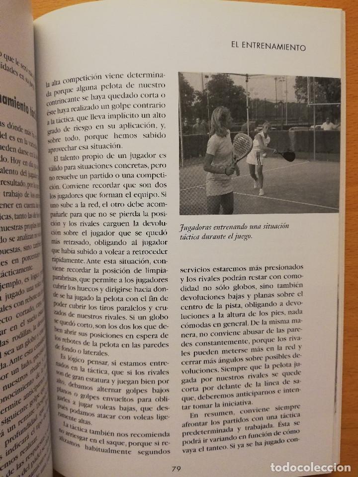 Coleccionismo deportivo: ESCUELA DE... PÁDEL DEL APRENDIZAJE A LA COMPETICIÓN AMATEUR (CARLOS GONZÁLEZ CARVAJAL) - Foto 9 - 147621578