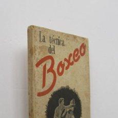 Coleccionismo deportivo: LA TECNICA DEL BOXEO. Lote 147828138