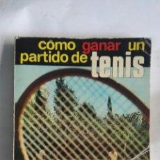 Coleccionismo deportivo: COMO GANAR UN PARTIDO DE TENIS. Lote 147969476