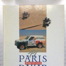 Coleccionismo deportivo: 11º PARÍS BARCELONA DAKAR LIBRO OFICIAL TSO - PLAZA JANES 1989 - TAPA DURA - MUY BUEN ESTADO. Lote 147997366