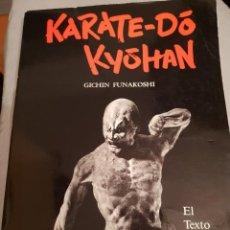 Coleccionismo deportivo: KARATE DO KYOHAN GICHIN FUNAKOSHI LIBRO TEXTO ESPAOL ILUSTRADO EXCELENTE ESTAD0. Lote 148548598