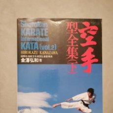 Coleccionismo deportivo: KARATE KANAZAWA KATA VOLUMEN 2 EDICION 1982 TEXTO EN JAPONES Y INGLES ILUSTRADO EXCELENTE ESTADO. Lote 148548718