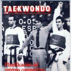 Coleccionismo deportivo: TAEKWONDO PLANIFICACIÓN DEL ENTRENO COMPETITIVO ANTONIO MIGUEL CAMINO . Lote 149220146