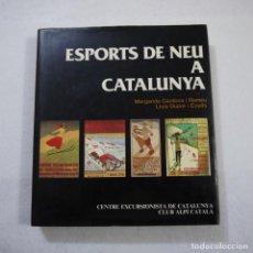 Coleccionismo deportivo: ESPORTS DE NEU A CATALUNYA - MARGARIDA CARDONA I ROMEU Y LLUÍS DUPRÉ I CUYÀS - MONTBLANC - 1985. Lote 149466854