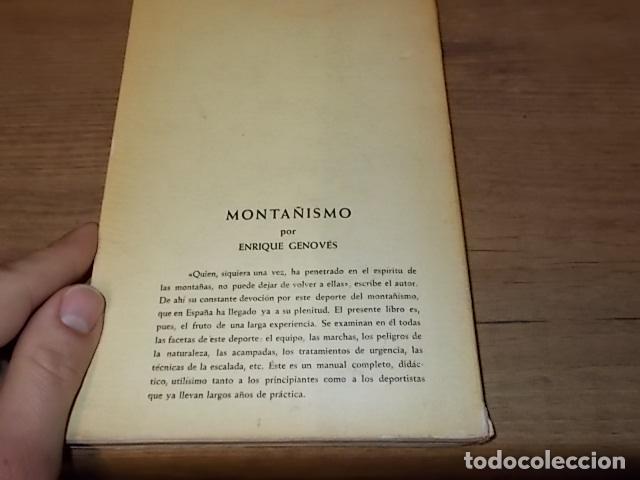 Coleccionismo deportivo: MONTAÑISMO. ENRIQUE GENOVÉS. ED. JUVENTUD. 2ª EDICIÓN 1961. EXCELENTE EJEMPLAR. VER FOTOS. - Foto 17 - 149565258