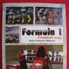 Coleccionismo deportivo: FORMULA 1 - EMOTIONS 2003 - JEAN-FRANÇOIS GALERON - FIRMADO POR FERNANDO ALONSO - EN FRANCES.. Lote 149854754