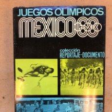 Coleccionismo deportivo - JUEGOS OLÍMPICOS MÉXICO 68. COLECCIÓN REPORTAJE-DOCUMENTO. VV.AA. LA GRAN ENCICLOPEDIA VASCA 1968. - 150371421