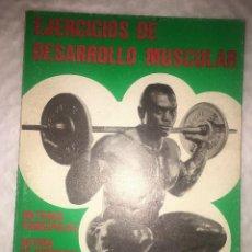 Coleccionismo deportivo: EJERCICIOS DE DESARROLLO MUSCULAR - ALAS 1982 - CULTURISMO - MANUAL DE MUSCULACION. Lote 150703818