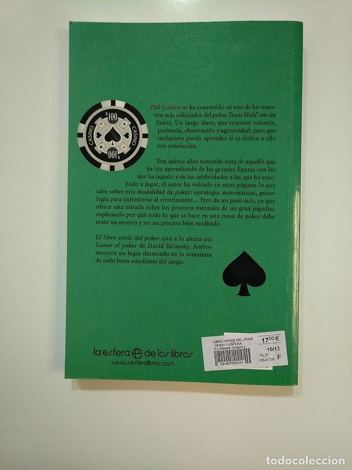 Coleccionismo deportivo: EL LIBRO VERDE DEL POKER. PHIL GORDON. LECCIONES Y ENSEÑANZAS TEXAS HOLD'EM SIN LIMITE. TDK363 - Foto 2 - 151193758