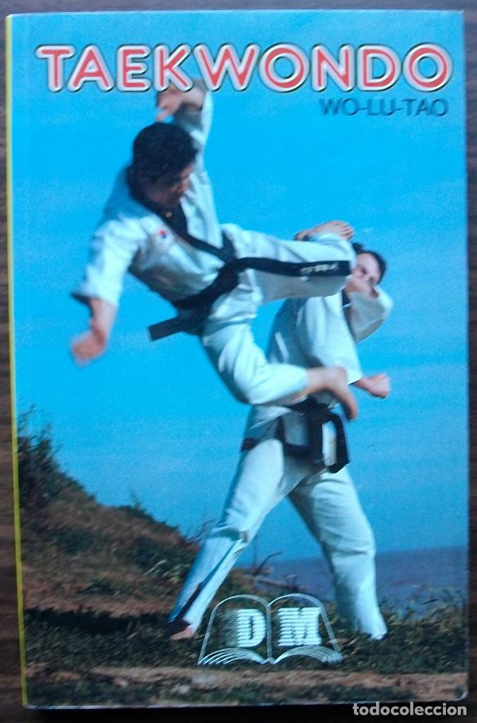 TAEKWONDO WO-LU-TAO (Coleccionismo Deportivo - Libros de Deportes - Otros)
