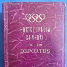 Coleccionismo deportivo: ENCICLOPEDIA GENERAL DE LOS DEPORTES. MADRID. 1955. Lote 151537534