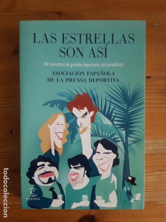 IMAGEN DE ARCHIVO LAS ESTRELLAS SON ASÍ VV.AA. PUBLICADO POR ESPASA, ESPAÑA (2015) (Coleccionismo Deportivo - Libros de Deportes - Otros)