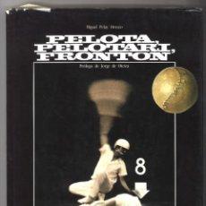 Coleccionismo deportivo: PELOTA, PELOTARI, FRONTÓN. 1983. MIGUEL PELAY OROZCO. Lote 151900486