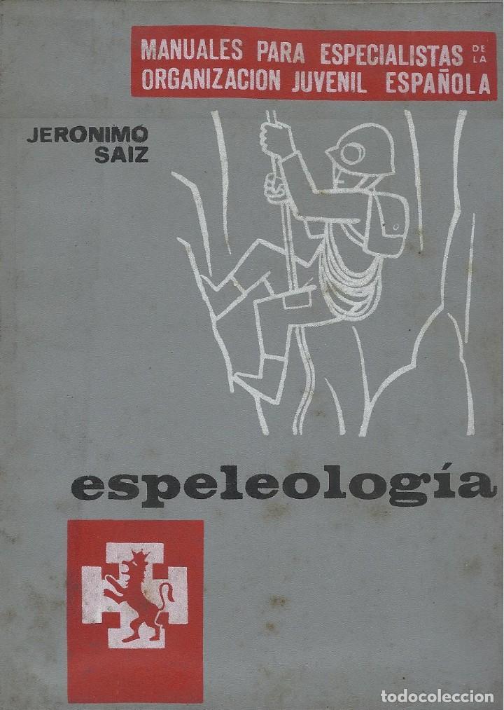 ESPELEOLOGÍA, JERONIMO SAIZ (Coleccionismo Deportivo - Libros de Deportes - Otros)