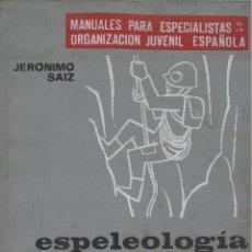Coleccionismo deportivo: ESPELEOLOGÍA, JERONIMO SAIZ. Lote 152365654