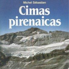 Coleccionismo deportivo: CIMAS PIRENAICAS, MICHEL SÉBASTIEN. Lote 152378762