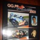 Coleccionismo deportivo: GG.PP. MOTOCICLISMO 2003 -, GRANDES PREMIOS, RESULTADOS..CARTON SOBRECUBIERTA,NUEVO,230PP 34X25. Lote 152437146