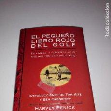 Coleccionismo deportivo: LIBRO-EL PEQUEÑO LIBRO ROJO DEL GOLF-HARVEY PENICK Y BUD SHRAKE-PASTA DURA-SOBRECUBIERTA-VER FOTOS. Lote 152970606