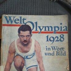 Coleccionismo deportivo: WELT OLYMPIA 1928 IN WORT UND BILD . REVISTA ALEMANA 176 PÁGINAS. Lote 153450590