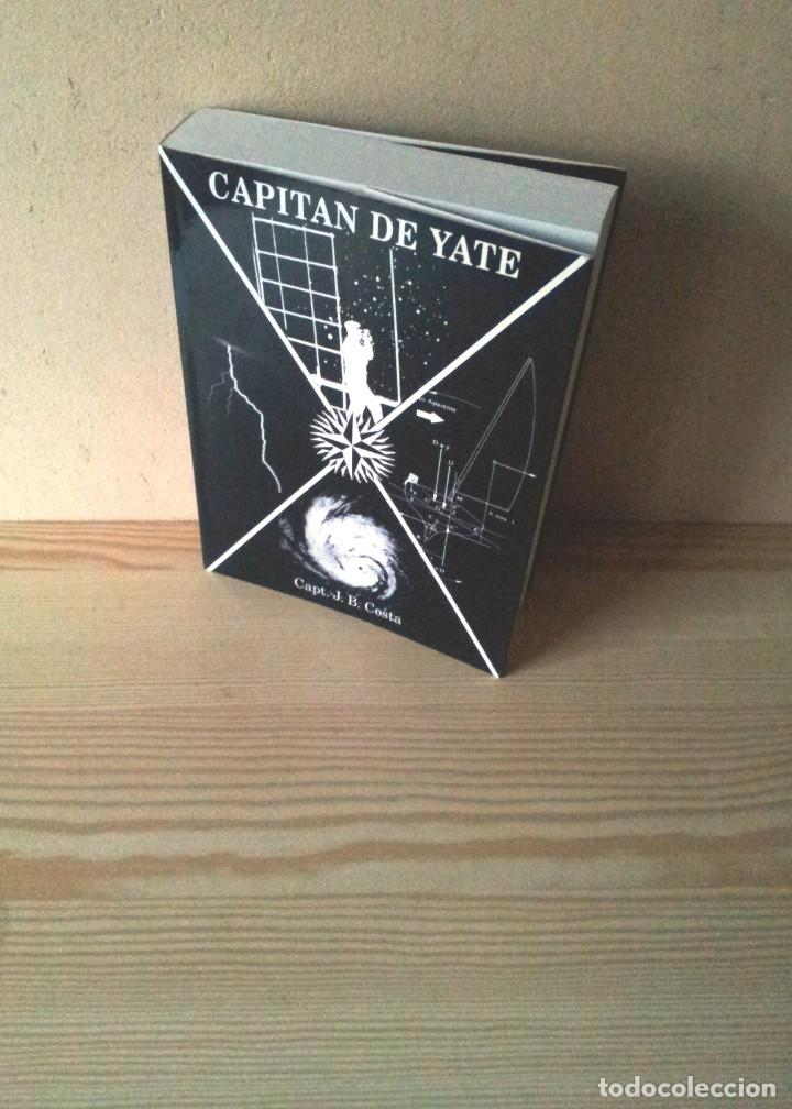 JUAN B. COSTA - CAPITAN DE YATE - 4ª EDICION 2005 (Coleccionismo Deportivo - Libros de Deportes - Otros)