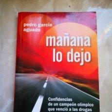 Coleccionismo deportivo: PEDRO GARCÍA AGUADO MAÑANA LO DEJO BRESCA. Lote 154786846