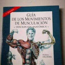 Collezionismo sportivo: GUÍA DE LOS MOVIMIENTOS DE MUSCULACIÓN-FREDERIC. Lote 154911282