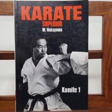 Coleccionismo deportivo: KARATE SUPERIOR 3 KUMITE 1. M. NAKAYAMA. Lote 155540190