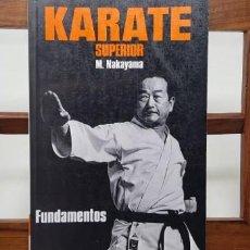 Coleccionismo deportivo: KARATE SUPERIOR 2 FUNDAMENTOS. M. NAKAYAMA. Lote 155540398