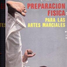 Coleccionismo deportivo: PREPARACION PARA LAS ARTES MARCIALES 1977. Lote 155569062