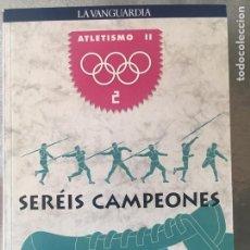 Coleccionismo deportivo: COLECCIONABLE LA VANGUARDIA AÑO 1991 - SERÉIS CAMPEONES Nº 2. Lote 155641174