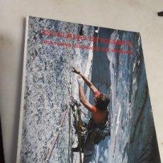 Coleccionismo deportivo: ESCALADAS EN YOSEMITE. RM, 1980. GEORGE MEYERS. ALPINISMO. FOTOGRAFÍAS. RARISIMO.. Lote 156650154