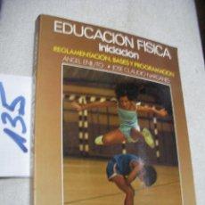 Coleccionismo deportivo: EDUCACION FISICA - INICIACION. Lote 156658510