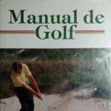 Coleccionismo deportivo: MANUAL DE GOLF / PETER CHAMBERLAIN. MADRID : EDITORIAL RAICES, 1985.. Lote 156692930