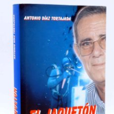 Coleccionismo deportivo: EL JAQUETÓN. CONVERSACIONES CON JUAN BURRIEL (ANTONIO DÍAZ TORTAJADA), 2001. SUBMARINISMO. Lote 156858388