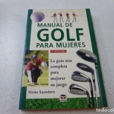 Coleccionismo deportivo: MANUAL DE GOLF PARA MUJERES / VIVIEN SAUNDERS / EDIT. TUTOR / 2000-N 3. Lote 156979198