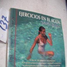 Coleccionismo deportivo: EJERCICIOS EN EL AGUA PARA TODOS. Lote 156991418