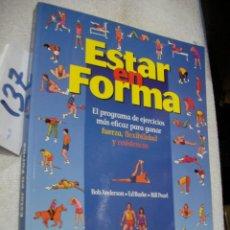 Coleccionismo deportivo: ESTAR EN FORMA. Lote 156991638