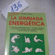 Coleccionismo deportivo: LA GIMNASIA ENERGETICA. Lote 156994646