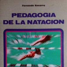 Coleccionismo deportivo: PEDAGOGÍA DE LA NATACIÓN / FERNANDO NAVARRO. VALLADOLID : EDITORIAL MIÑÓN, 1978.. Lote 157000614