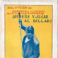 Coleccionismo deportivo: ¿QUIERE USTED JUGAR AL BILLAR? (BAUZÁ, S.F.). Lote 175163095