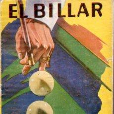 Coleccionismo deportivo: SANTIAGO QUINTERO HUESCAR : EL BILLAR (MOLINO, 1944) . Lote 157370330