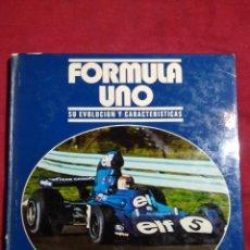 Coleccionismo deportivo: LIBRO FORMULA UNO SU EVOLUCION Y CARACTERISTICAS 1975. Lote 157971214