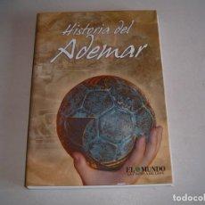 Coleccionismo deportivo: LIBRO HISTORIA DEL ADEMAR. Lote 158117750