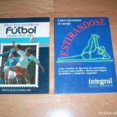 Coleccionismo deportivo: LIBRO DE LOS MUNDIALES Y COMO REJUVENECER EL CUERPO. Lote 158123378