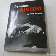 Coleccionismo deportivo: DYNAMIC AIKIDO -GOZO SHIODA - N 4. Lote 158434906
