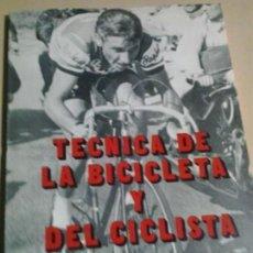 Coleccionismo deportivo: TÉCNICA DE LA BICICLETA Y DEL CICLISTA - CLEMENTE HERNANDEZ. Lote 158484462