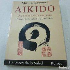 Coleccionismo deportivo - AIKIDO O LA ARMONÍA DE LA NATURALEZA / MITSUGI SAOTOME / ED. KAIRÓS 1999 - N 4 - 158668134