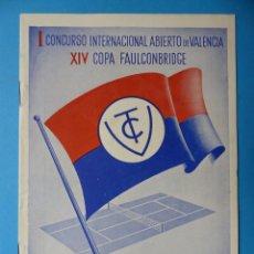 Coleccionismo deportivo: I CONCURSO INTERNACIONAL ABIERTO DE VALENCIA - CLUB DE TENIS, XIV COPA FAULCONBRIDGE - AÑO 1950. Lote 160095386